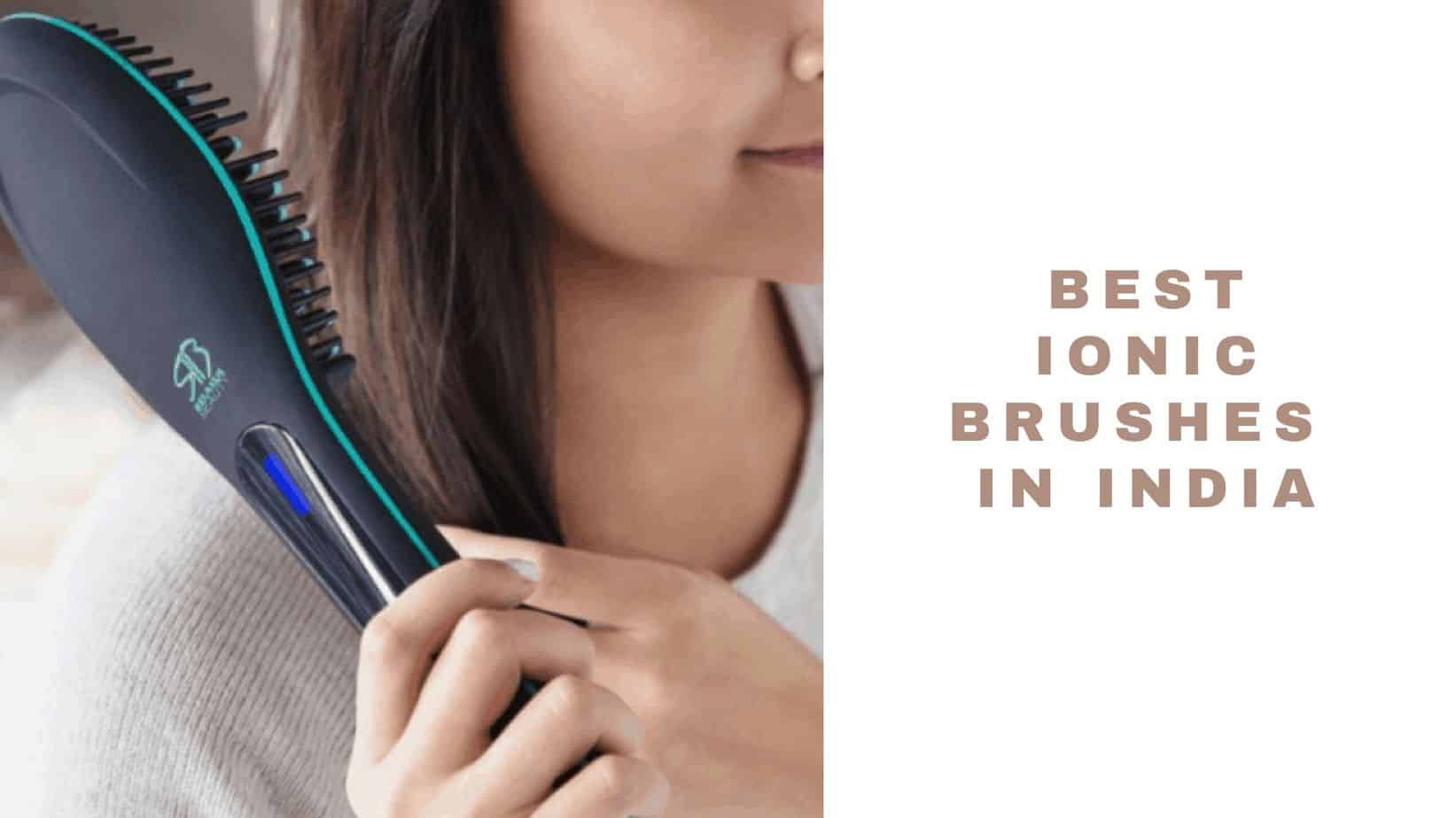 ionic brushes in india