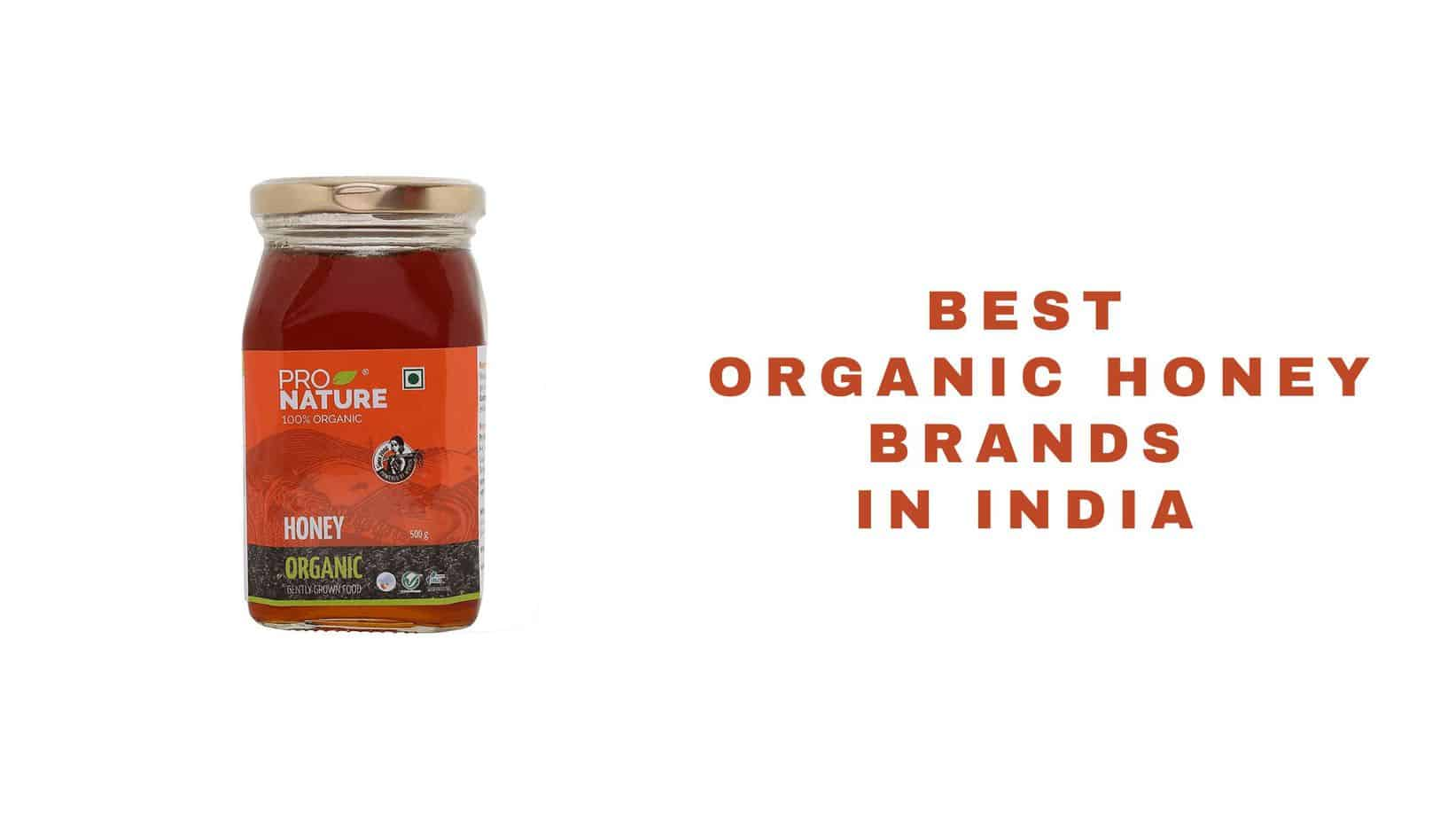 organic honey brands in India
