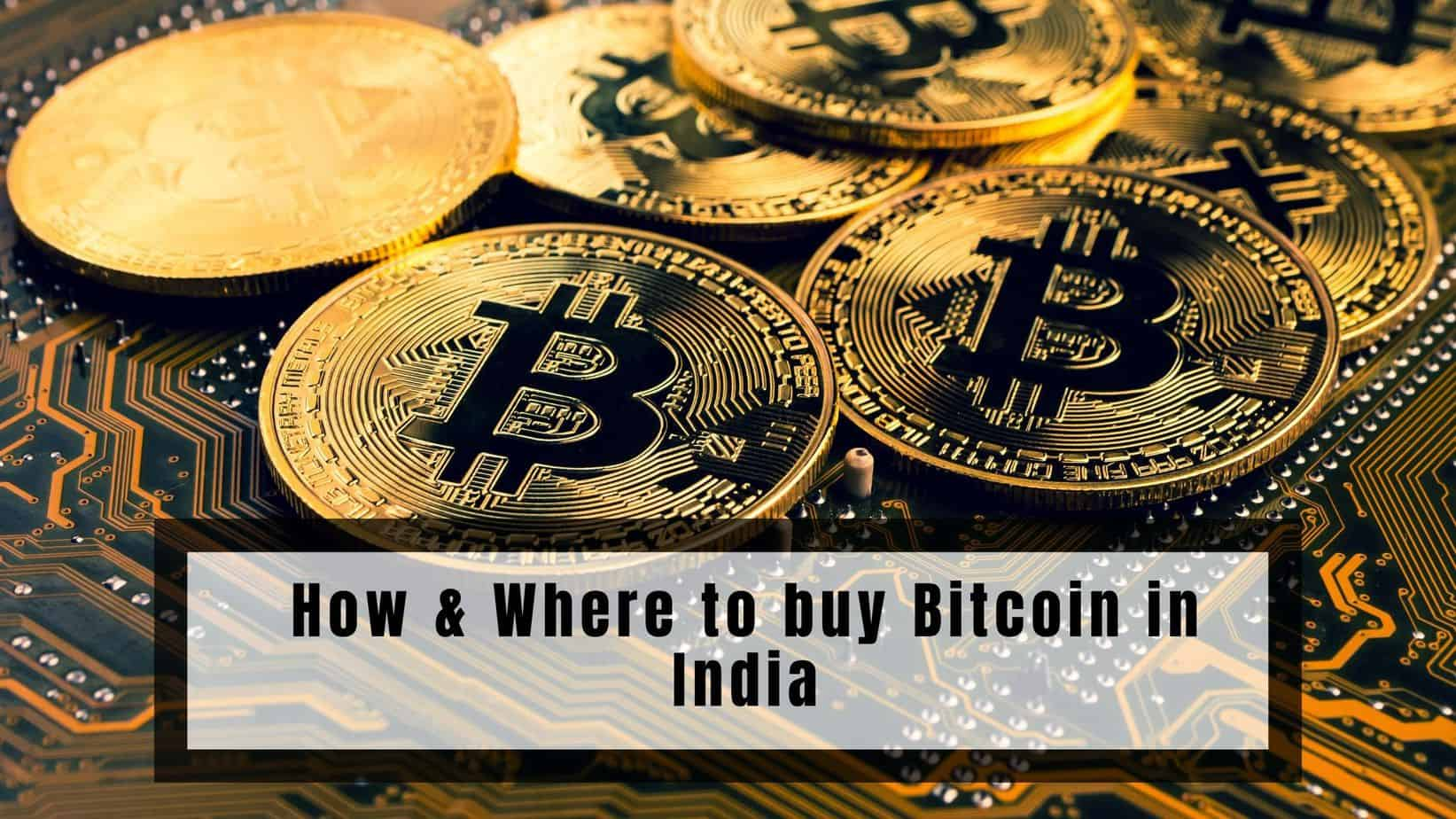 How & Where to buy Bitcoin in India