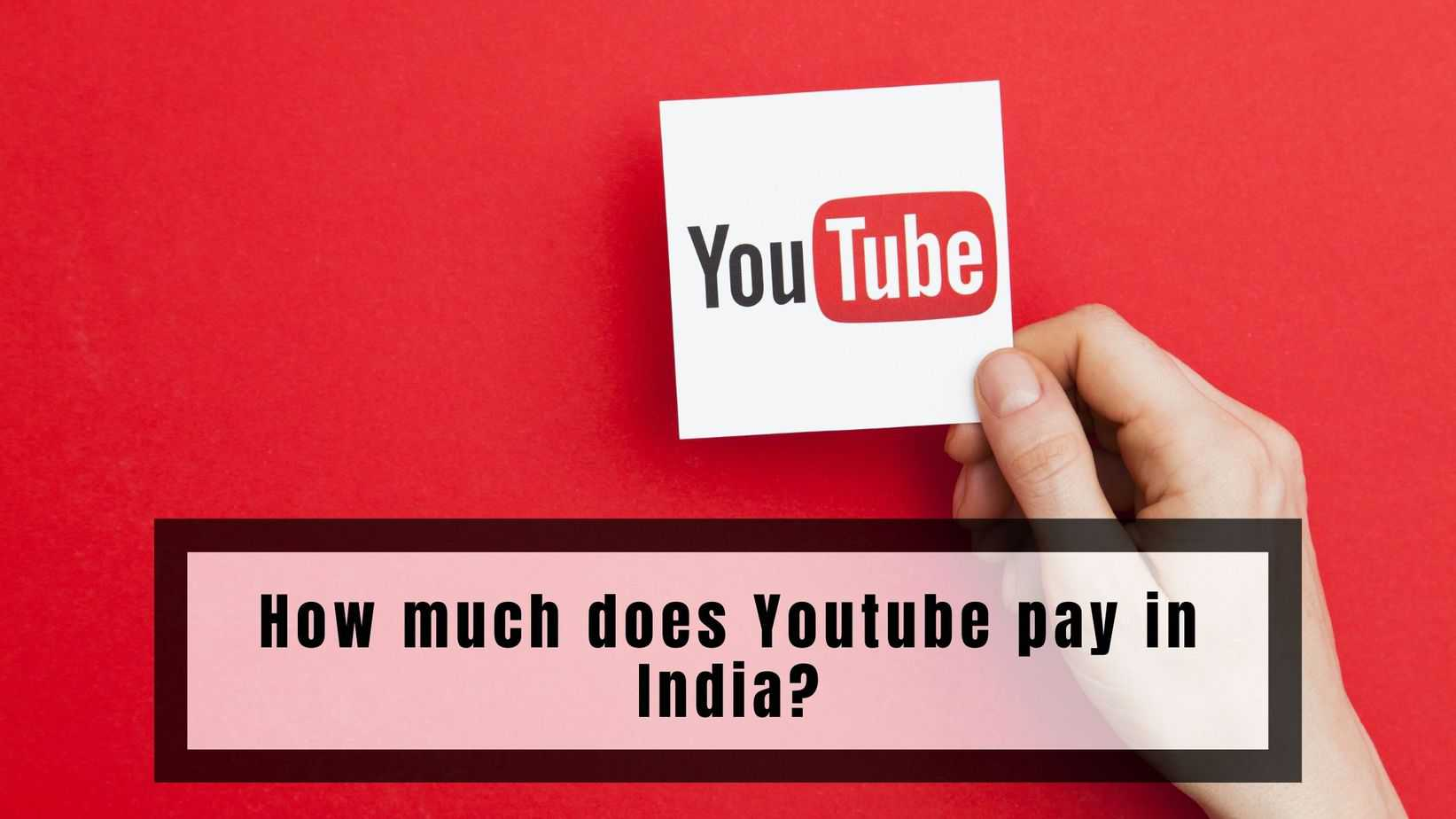 How much does Youtube pay in India